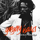 Gregory Isaacs In Roots & Culture Style by Gregory Isaacs