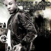 More Life de Loco