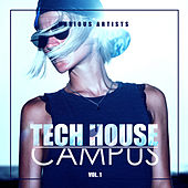 Tech House Campus, Vol. 1 - EP di Various Artists