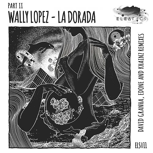 La Dorada, Pt. 2 by Wally Lopez