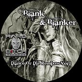 Dance Or Die Remixes, Vol. 1 by Blank