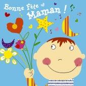 Bonne fête maman de Various Artists
