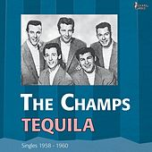 Tequila (Singles 1958 - 1960) by The Champs