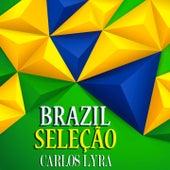Brasil Seleção (Sound do Brasil) von Carlos Lyra