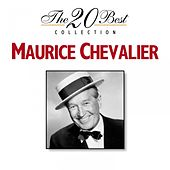 The 20 Best Collection: Maurice Chevalier de Maurice Chevalier