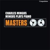 Mingus Plays Piano von Charles Mingus