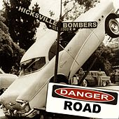 Danger Road de The Hicksville Bombers