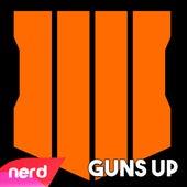 Guns Up by NerdOut