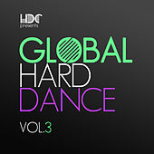 Global Hard Dance, Vol. 3 - EP by Various Artists