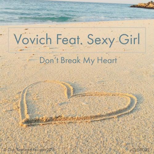 Don't Break My Heart by Vovich