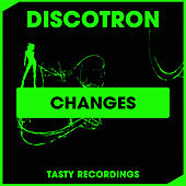 Changes fra Discotron