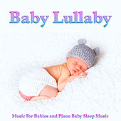 Baby Lullaby Music For Babies and Piano Baby Sleep Music de Baby Music Experience
