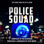 Police Squad - The Naked Gun - Main Theme by Geek Music