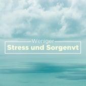 Weniger Stress und Sorgen - Speziell für vielbeschäftigte, dynamische oder abgelenkte Schüler von Entspannungsmusik