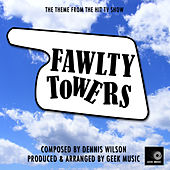 Fawlty Towers - Main Theme by Geek Music