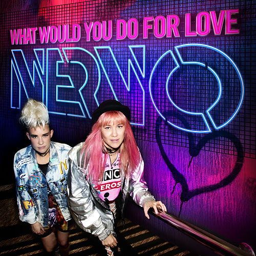 What Would You Do for Love by Nervo