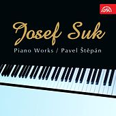 Suk: Piano Works by Various Artists