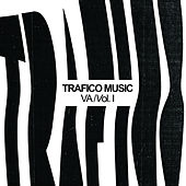 Trafico Music VA Vol. 1 de Various