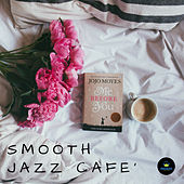 Smooth Jazz Café by Francesco Digilio
