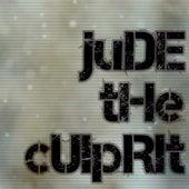 Jude The Culprit by Jude
