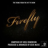 Firefly - Main Theme by Geek Music