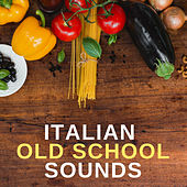 Italian Old School Sounds by Francesco Digilio