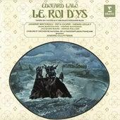 Lalo: Le Roi d'Ys de André Cluytens