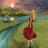Life Down Here on Earth by Steve Robinson