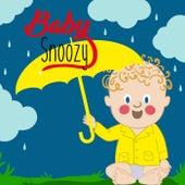 Musica con lluvia Relajante Para Bebé Snoozy de Música Clásica Para Bebé Snoozy