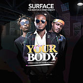 Your Body by Surface (Soca)