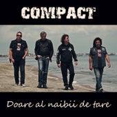 Doare Al Naibii De Tare de The Compact