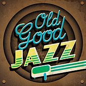 Old Good Jazz de Various Artists