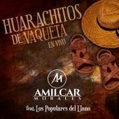 Huarachitos de Vaqueta (En Vivo) [feat. Los Populares del Llano] de Amilcar Morales