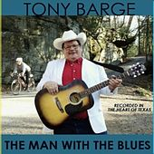 The Man with the Blues by Tony Barge