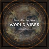 World Vibes (Stephen Akina Remix) de Stephen Akina