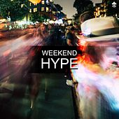Weekend Hype by Various Artists