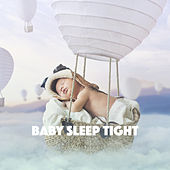 Baby Sleep Tight by Various Artists