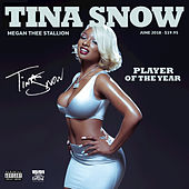 Tina Snow by Megan Thee Stallion