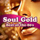 Soul Gold: Best of the 80's de Various Artists