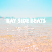 Bay Side Beats by Various Artists