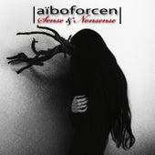 Sense & Nonsense (Deluxe Edition) de Aiboforcen