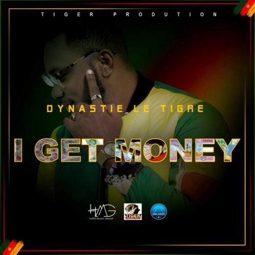 I Get Money von Dynastie le tigre
