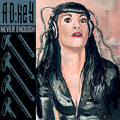 Never Enough by AD:key