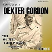 Genius of Jazz - Dexter Gordon, Vol. 2 (Digitally Remastered) von Dexter Gordon