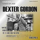 Genius of Jazz - Dexter Gordon, Vol. 1 (Digitally Remastered) von Dexter Gordon