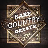 Rare Country Greats de Various Artists