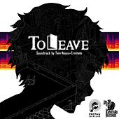 To Leave: Original Soundtrack de Twin Nouss