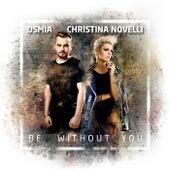 Be Without You van Osmia