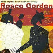 The Rosco Rhythm (His 20 Finest Original Recordings) de Rosco Gordon