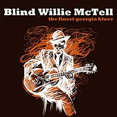 The Finest Georgia Blues by Blind Willie McTell